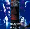 Blues On Bach, The Modern Jazz Quartet