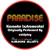 [Download] Paradise (Originally Performed By Coldplay) {Karaoke Audio Instrumental} MP3