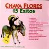 Exitos De Chava Flores