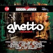 Riddim Driven: Ghetto