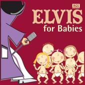Elvis For Babies
