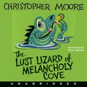Christopher Moore - The Lust Lizard of Melancholy Cove (Unabridged)  artwork