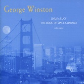 George Winston - Linus & Lucy: The Music of Vince Guaraldi  artwork