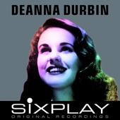 Six Play: Deanna Durbin - EP