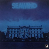 A Love Song / Seawind