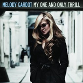 Melody Gardot - My One and Only Thrill (Bonus Track Version)  artwork