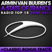 A State of Trance Radio Top 15 - June 2011 (Including Classic Bonus Track) cover art
