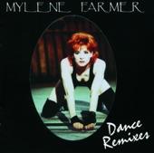 Mylène Farmer : Dance Remixes