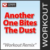 Another One Bites the Dust (Workout Remix)