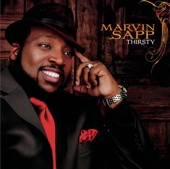 Thirsty - Marvin Sapp Cover Art