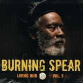 Living Dub, Vol. 5 - Burning Spear
