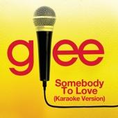 Somebody to Love (Karaoke Version)