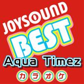 カラオケ JOYSOUND BEST Aqua Timez(Originally Performed By Aqua Timez)