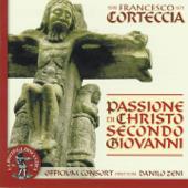 Francesco Corteccia : Passione di Christo secondo Giovanni (1502 -1571)