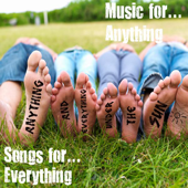 Songs for... Everything