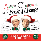 Aussie Christmas with Bucko & Champs, Vols. 1 & 2