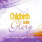 Childbirth In the Glory