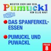 08: Das Spanferkelessen / Pumuckl und Puwackl