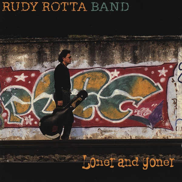 Loner and Goner Rudy Rotta Band CD cover