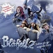 Blåfjell 2 - Jakten på det magiske horn. Sangene og musikken fra filmen