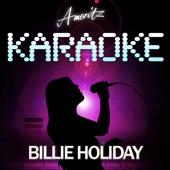 Karaoke - Billie Holiday