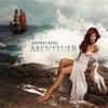 Andrea Berg - Abenteuer (Premium Edition)