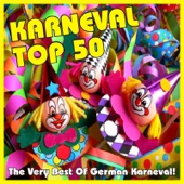 Karneval Top 50 - The Very Best of German Karneval
