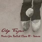 Music for Ballet Class III - Dance