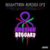 Beggattron Remixed - EP cover art