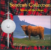 Scottish Collection: Music of the Glens