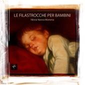 Le Filastrocche per bambini - Musiche, Ninne Nanne e Canzoni da Tutto il Mondo