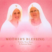 Mother's Blessing