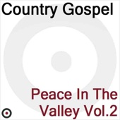 Peace In the Valley Vol. 2