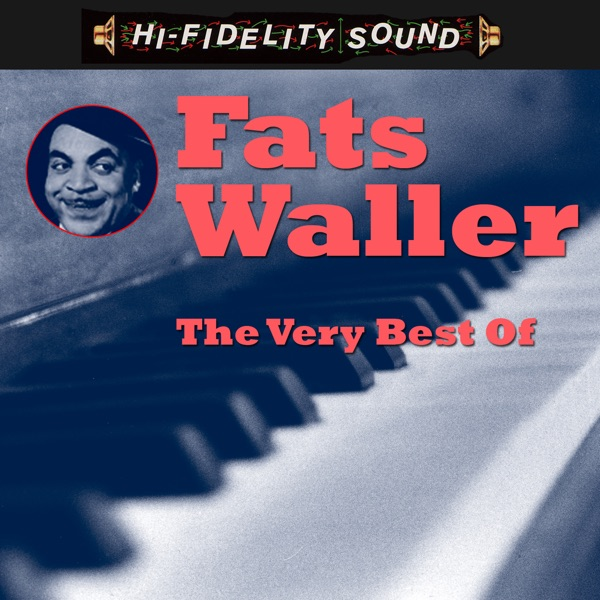 The Very Best Of | Fats Waller