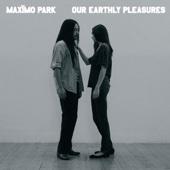 Our Velocity - Maxïmo Park