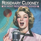 Rosemary Clooney - 16 Most Requested Songs: Rosemary Clooney  artwork