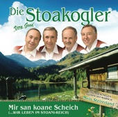 Die Stoakogler / Mir san koane Scheich (… wir leben im Stoani-Reich)