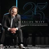 25 Concierto Conmemorativo (En Vivo) - Marcos Witt