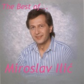 The Best of Miroslav Ilic