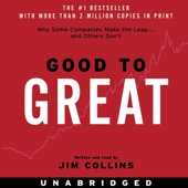 Good to Great: Why Some Companies Make the Leap...And Others Don't (Unabridged) - Jim Collins Cover Art