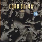 Sacred Chants of Lord Shiva