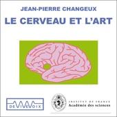 Le cerveau et l'art - Jean-Pierre Changeux