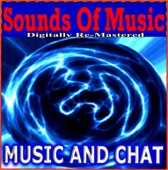 Sounds of Music - Music and Chat (Remastered)