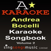 Karaoke Songbook Volume 2 (As Originally Performed By Andrea Bocelli)