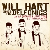 Will Hart Sings The Delfonics