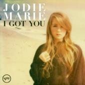 I Got You - Jodie Marie
