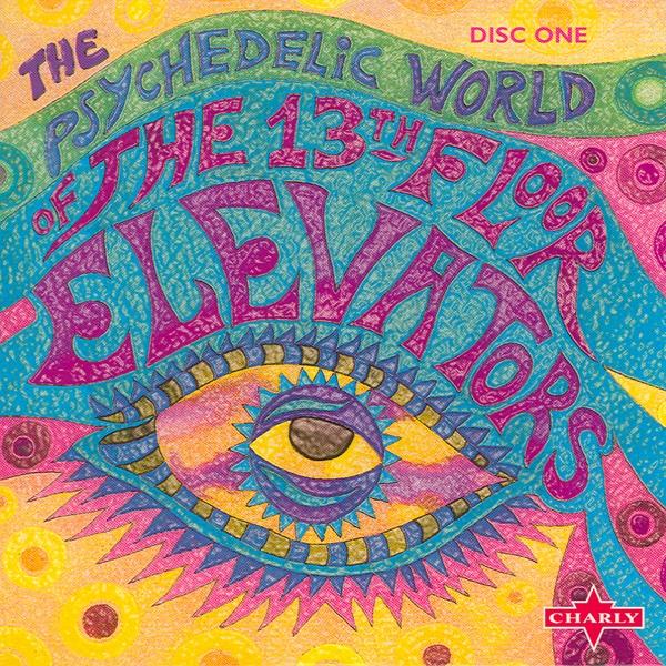 The psychedelic world of the 13th floor elevators album for 13th floor elevators roller coaster