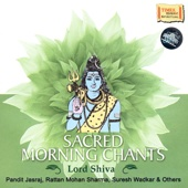 Sacred Morning Chants – Lord Shiva