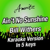 Ain't No Sunshine (In 5 Keys) (Originally performed by Bill Withers) - EP