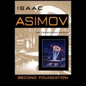 Isaac Asimov - Second Foundation (Unabridged)  artwork